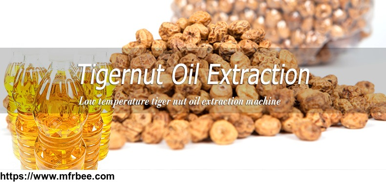 low_temperature_tigernut_oil_production_process