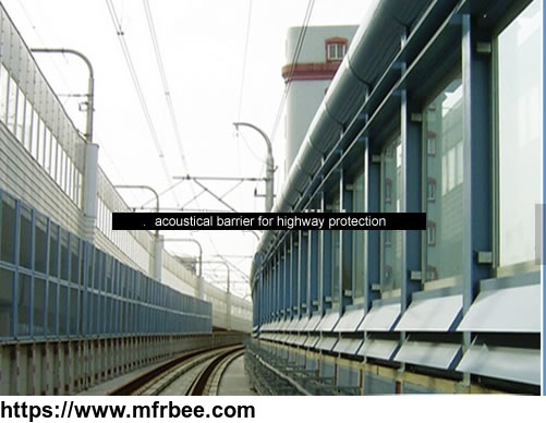 acoustical barrier for highway protection