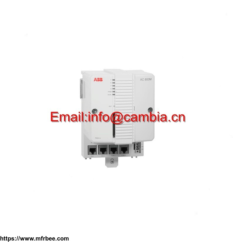PM864AK01 3BSE018161R1	ABB	Email:info@cambia.cn