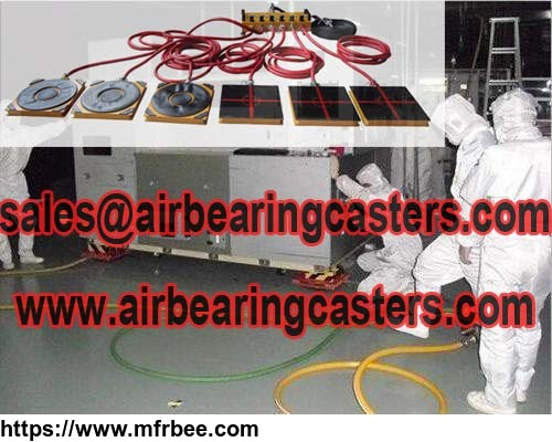 Air bearing casters are simple to operate and affordable